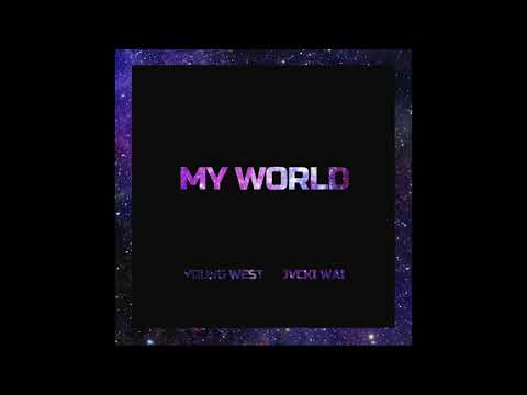 03. Young West - My World (feat. Jvcki Wai) [Official Audio]