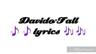 Davido Fall Lyrics Video