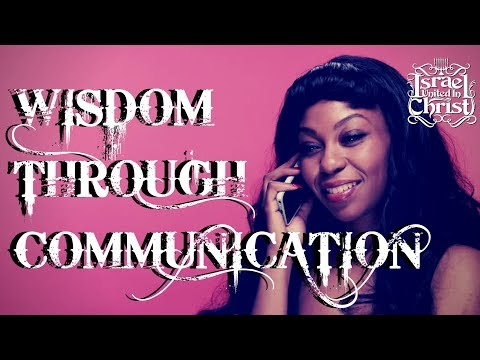 The Israelites: Wisdom Through Communication