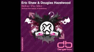 DANGBX083: Eric Shaw & Douglas Hazelwood - Before The After (Deluna Remix) [PREVIEW]