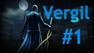Devil May Cry 4 Special Edition PC 4k Vergil Gameplay Part 1