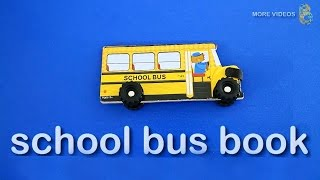 School Bus Book - Learning Street Vehicles Names for kids