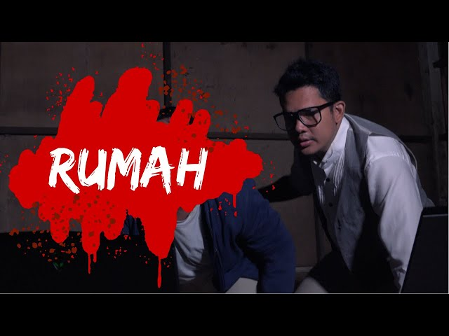 RUMAH (Horror short film)