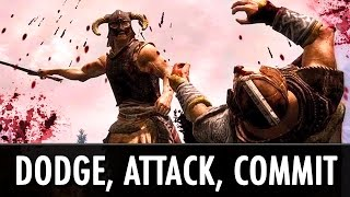 Skyrim Mods: Dodge - Attack - Commit
