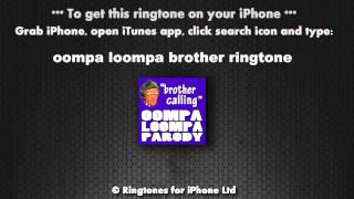 Oompa Loompa Brother Calling Ringtone