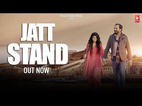 Jatt Stand | Satta Gill | Ritu Badola | Nitin Neel | VOHM | Latest Punjabi Songs 2018