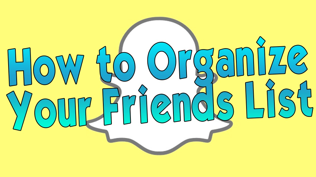 How to organize your contacts in snapchat youtube how to organize your contacts in snapchat biocorpaavc Gallery