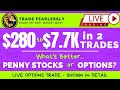 #TradingOptionsLIVE, $280 to $7.7K in 2 trades, +2600% in 72 hours! Trading Penny Stock vs Options