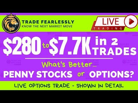 #TradingOptionsLIVE, $280 to $7.7K in 2 trades, +2600% in 72 hours! Trading Penny Stock vs Options