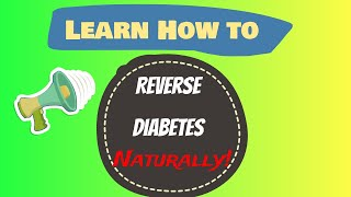Learn how to cure diabetes naturally reverse diabetes today - 2018 Best method