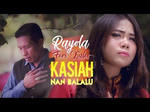rayola-feat-feri-kalex---kasiah-nan-balalu-(official-music-video)-lagu-minang-terbaru