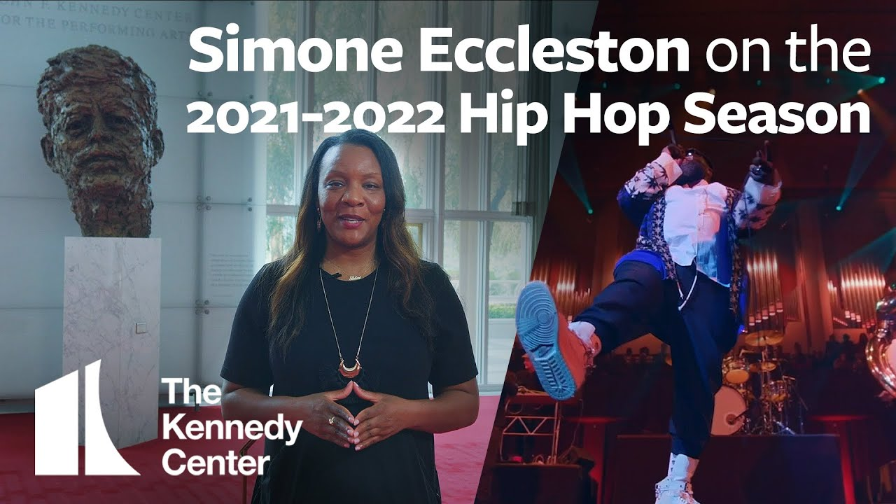 New 2021-22 Season for Hip Hop Culture Program at The Kennedy Center
