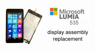 microsoft lumia 535 touch screen glass digitizer replacement lcd display disassembly