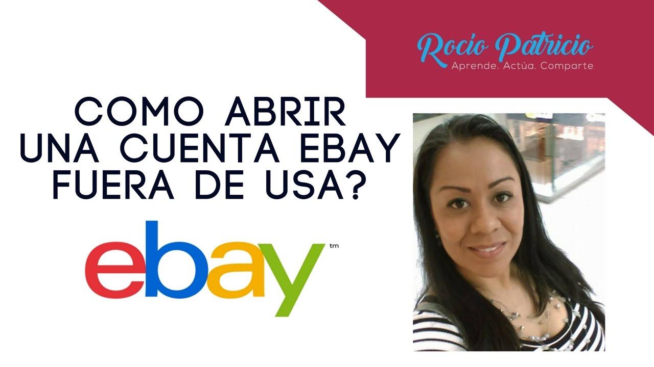 Vender en eBay: Como abrir una cuenta eBay fuera de USA - YouTube