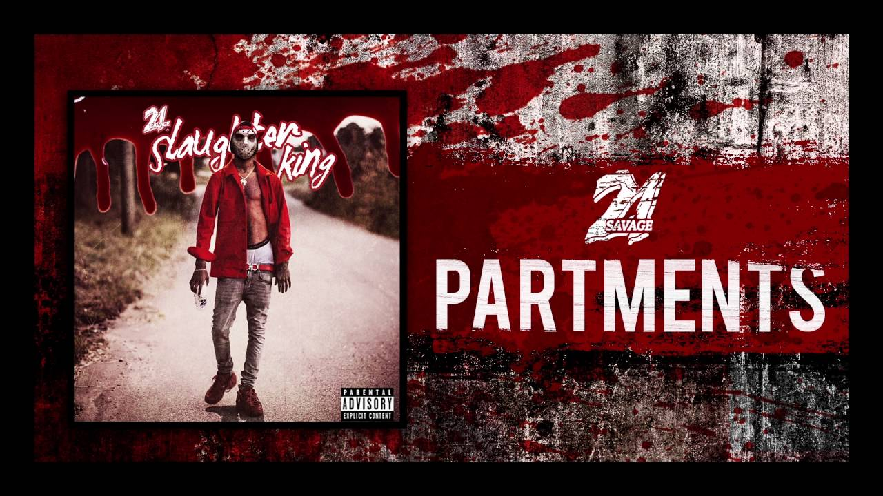 Download 21 Savage - Partments (Prod By Dolan)