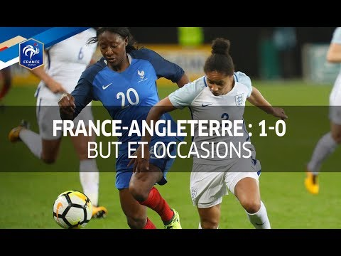 France-Angleterre Féminine : 1-0, but et occasions I FFF 2017
