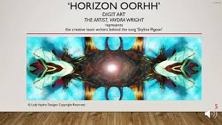 Horizon Oorhh Limited Edition by the Artist, Vaydra Wright