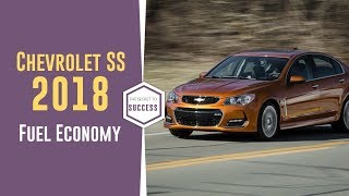 2018 Chevrolet SS Fuel Economy Review