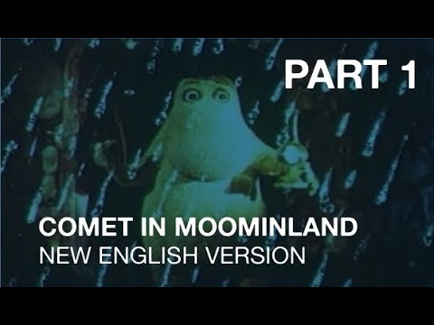 Comet in Moominland (New English Version - Part 1)