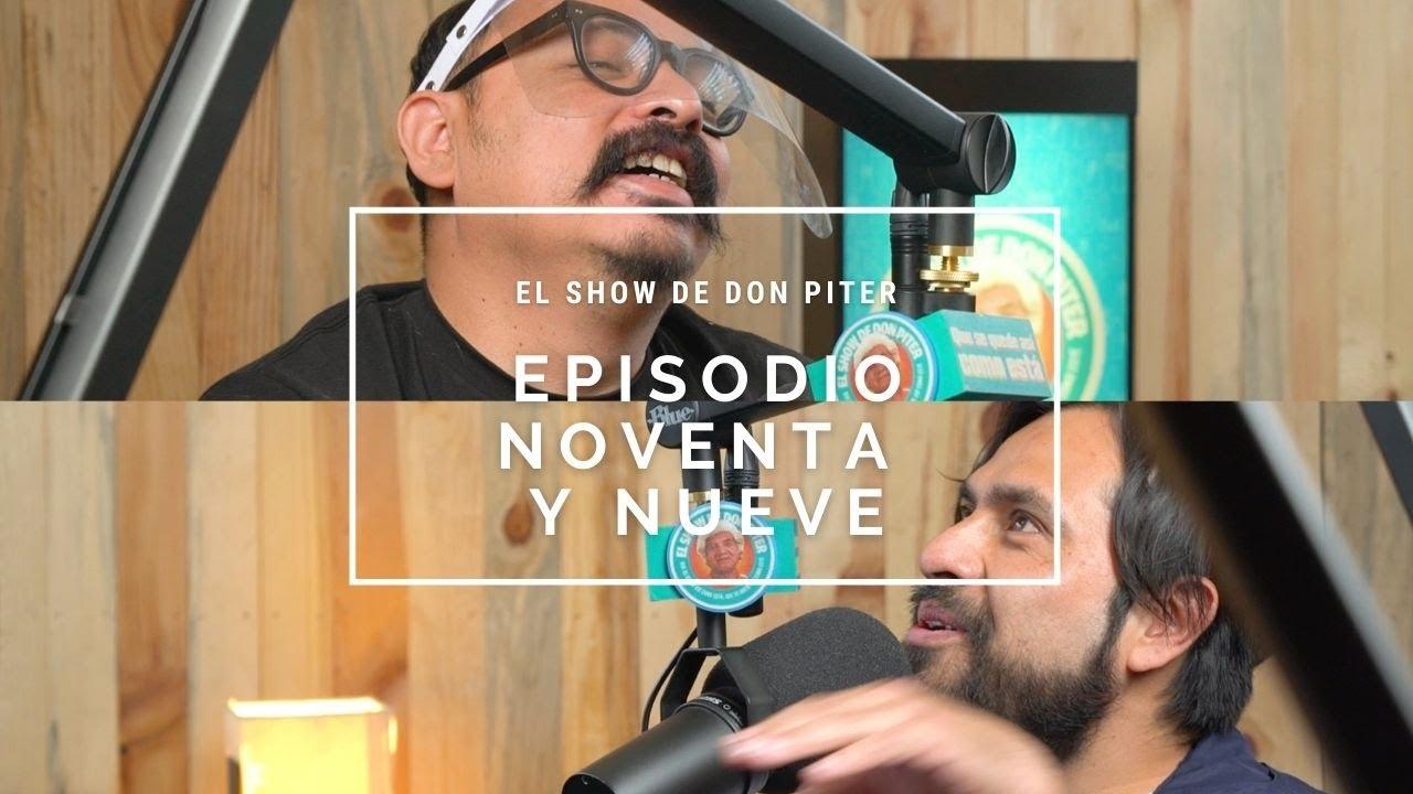 El Show de Don Piter - Episodio 99 // UN SUAVE VIAJE EN EL TIEMPO VOL. 3