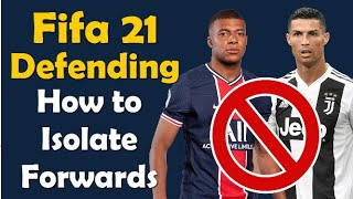Fifa 21 Defending#1 | No More Players Switching , Isolate Opponent Forwards Instead