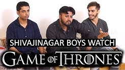 Shivajinagar Boys Watch Game Of Thrones