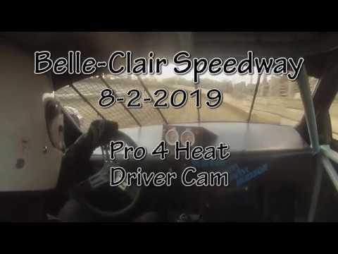 Belle Clair Speedway Pro 4 Heat 1 Driver Cam August 2 2019