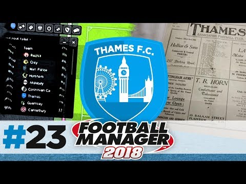 THAMES FC | EPISODE 23 | PROMOTION OR BUST! | FOOTBALL MANAGER 2018