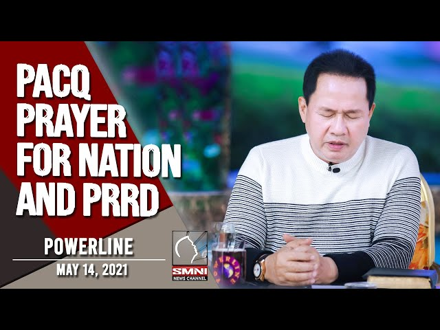 PACQ PRAYER FOR NATION AND PRRD