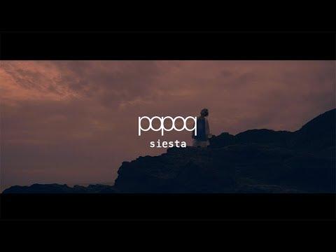 popoq「siesta」MV