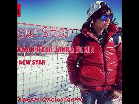 ACW Star - Perawan Rasa Janda HIP HOP