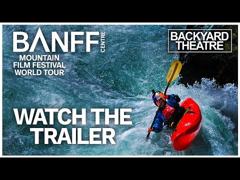 The Banff Mountain Film Festival World Tour is back for 2020