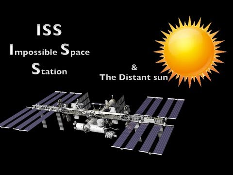 The  Impossible Space Station and the distant sun \ Research FlatEarth