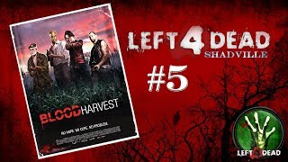 Left 4 Dead Прохождение игры #5: Кровавая жатва