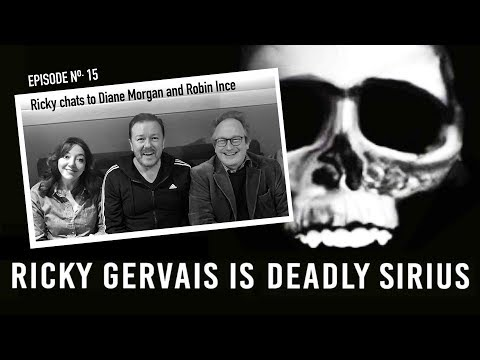 RICKY GERVAIS is DEADLY SIRIUS #15
