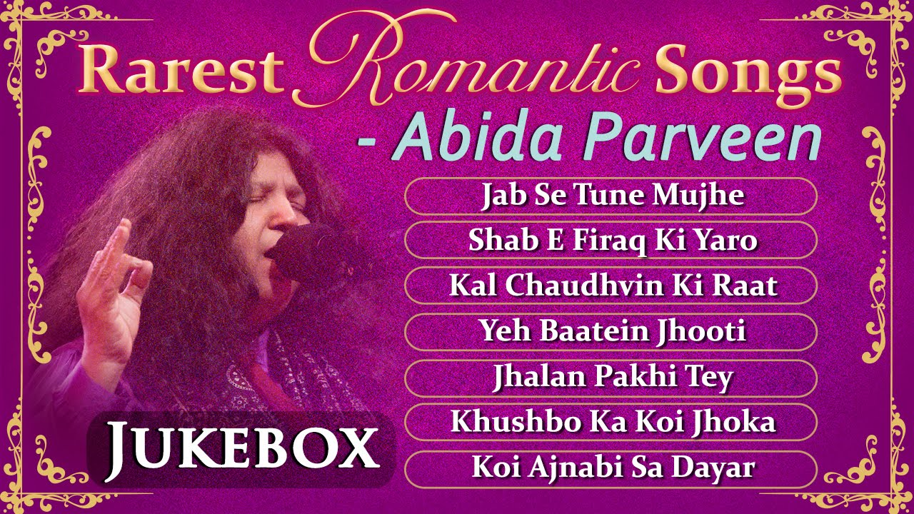 Love Forever By Abida Parveen | Romantic Ghazal Hits By