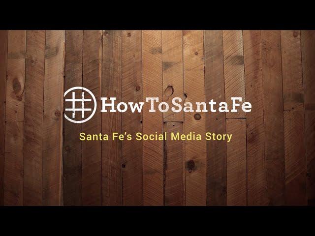 #HowToSantaFe / Instagram Campaign 2014 / Santa Fe's Social Media Story