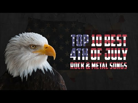Top 10 Best 4th of July Rock & Metal Songs