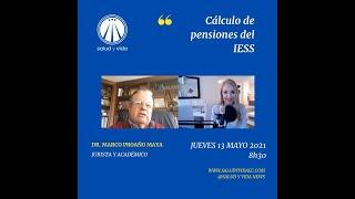 Entrevista al Dr Marco Proaño Maya, Cálculo de Pensiones del IESS