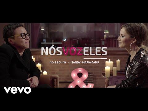 Sandy, Maria Gadú - Nós VOZ Eles - Episódio: No Escuro