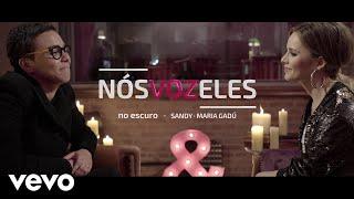Baixar Sandy, Maria Gadú - Nós VOZ Eles - Episódio: No Escuro