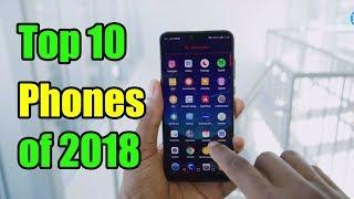 Top 10 Phones of 2018   Best 10 Phones of 2018