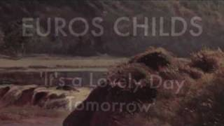 Euros Childs - It