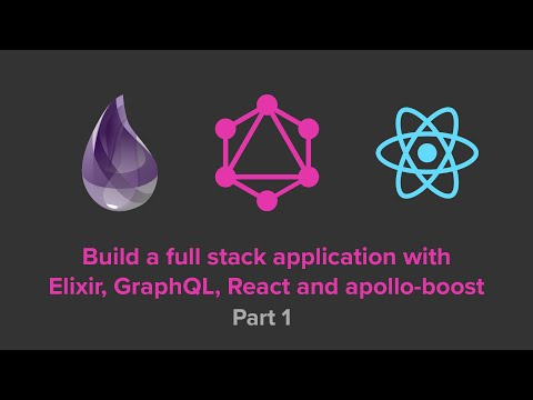 Full Stack Application With Elixir, GraphQL & React: API Setup And Data Structures