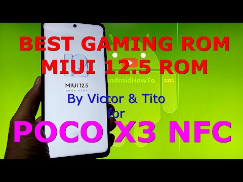 Best Gaming ROM MIUI 12.5 for POCO X3 NFC Android 11