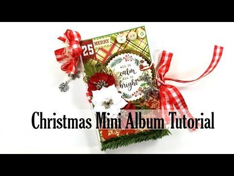Christmas in July  Vintage All Is Bright  Mini Album Polly's Paper Studio Tutorial  Scrapbook DIY