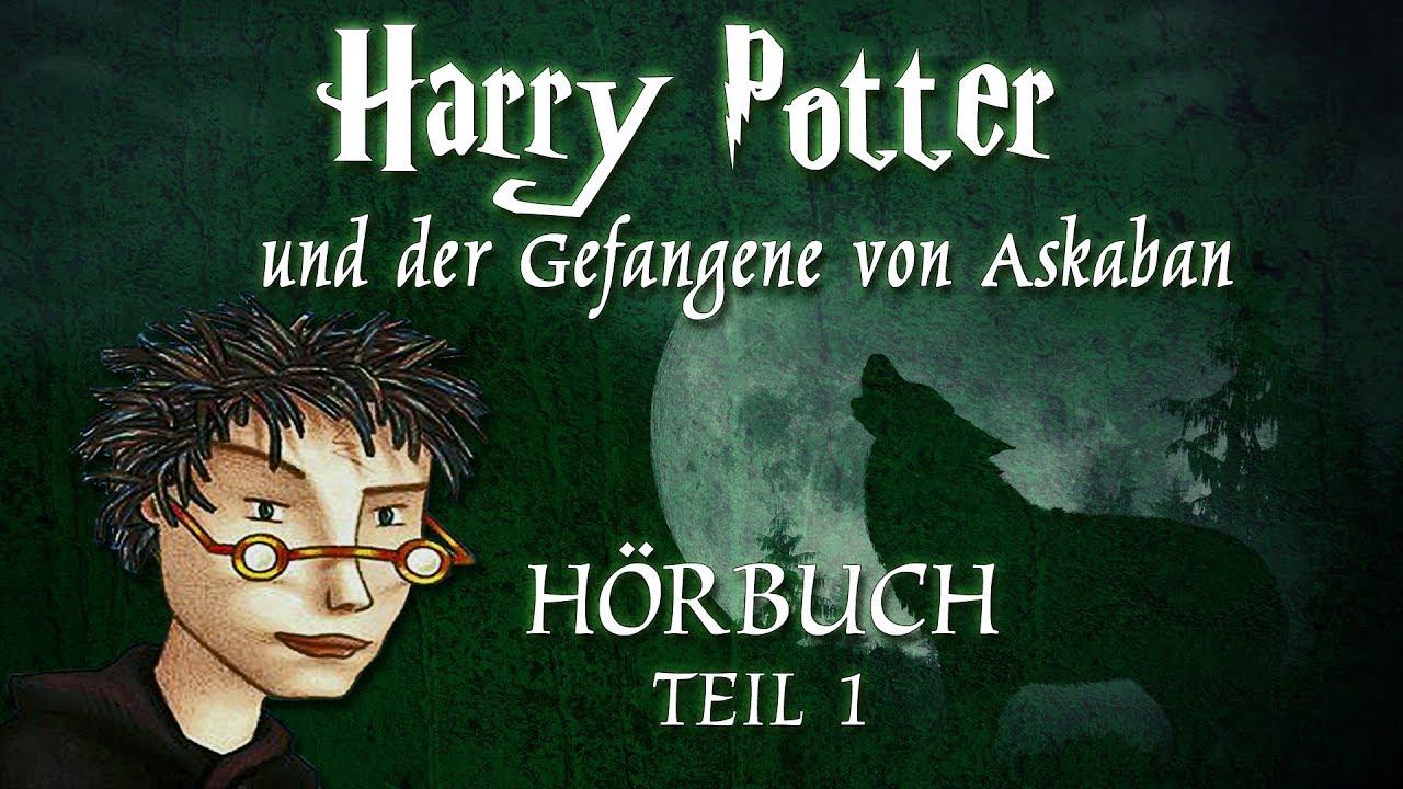Harry Potter Und Der Gefangene Von Askaban Teil 1 Horbuch