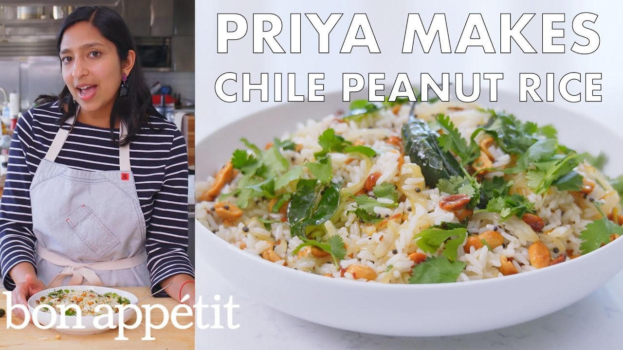 Priya Makes Chile Peanut Rice | From the Test Kitchen | Bon Appétit