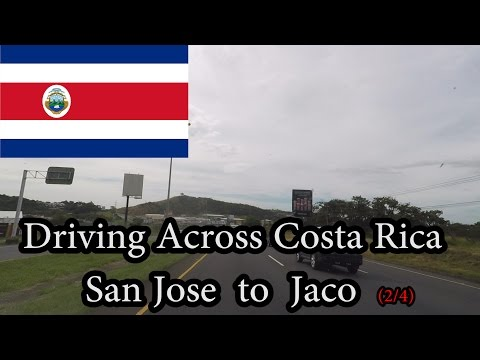 Driving Across Costa Rica - San Jose to Jaco (2/4) November 2016
