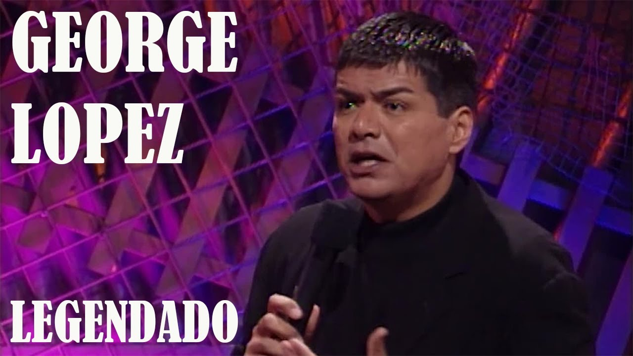 George Lopez - A Ignorância é o Inimigo (Legendado)